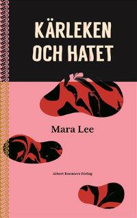 : Kärleken och hatet