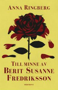 : Till minne av Berit Susanne Fredriksson