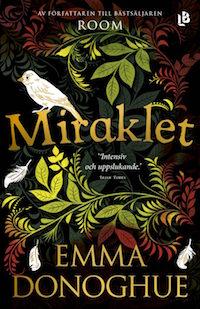Emma Donoghue: 'Miraklet'