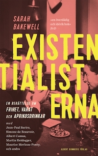Sarah Bakewell: 'Existentialisterna'