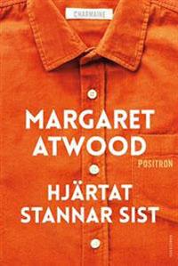 Margaret Atwood: 'Hjärtat stannar sist'