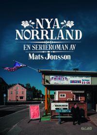 Mats Jonsson: 'Nya Norrland'