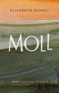 Elisabeth Rynell: 'Moll'