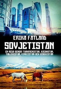 Erika Fatland: 'Sovjetistan'