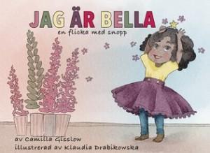 Camilla Gisslow, Jag är Bella - en flicka med snopp