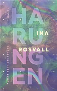 Ina Rosvall: 'Harungen'