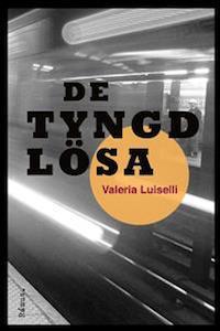 Valeria Luiselli: 'De tyngdlösa'