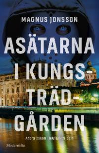 Magnus Jonsson: 'Asätarna i Kungsträdgården'