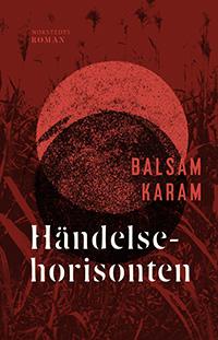 Balsam Karam: 'Händelsehorisonten'