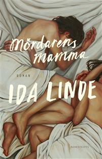 Ida Linde : 'Mördarens mamma '