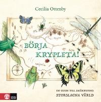Cecilia Ottenby: 'Börja krypleta'