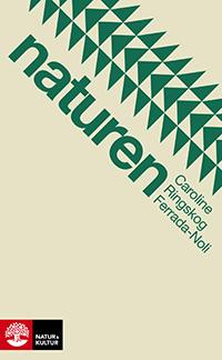 Caroline Ringskog Ferrada-Noli: 'Naturen'