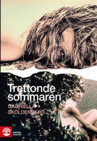 Gabriella Sköldenberg: 'Trettonde sommaren'