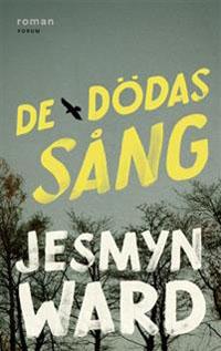 Jesmyn Ward: 'De dödas sång'