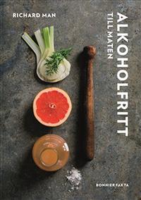 Richard Man: 'Alkoholfritt till maten'