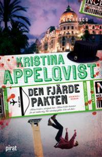 Kristina Appelqvist: 'Den fjärde pakten'