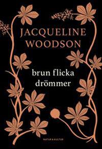 Jacqueline Woodson: 'Brun flicka drömmer'