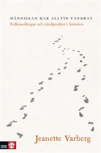 : Människan har alltid vandrat