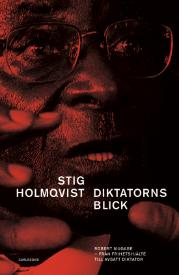 Stig Holmqvist: 'Diktatorns blick'
