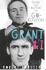 Robert Forster: 'Grant & I'