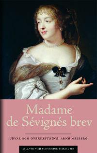 Madame de Sévigné: 'Madame de Sévignés brev'