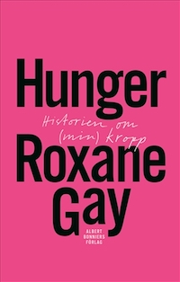 Roxane Gay: 'Hunger'