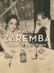 Maciej Zaremba: 'Huset med de två tornen'