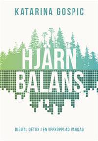 Katarina Gospic: 'Hjärnbalans'