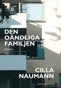 Cilla Naumann: 'Den oändliga familjen'