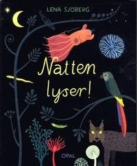 Lena Sjöberg: 'Natten lyser'