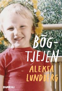 Aleksa Lundberg: 'Bögtjejen'