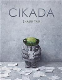Shaun Tan: 'Cikada'