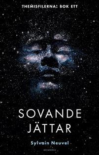 Sylvain Neuvel: 'Sovande jättar'