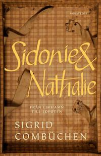 Sigrid Combüchen: 'Sidonie & Nathalie'
