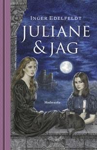 Inger Edelfeldt: 'Juliane & jag'