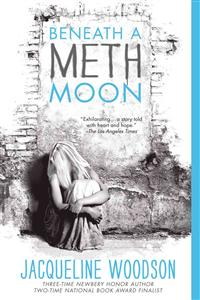 : Beneath a meth moon