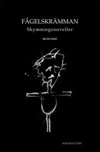 Melker Garay: 'Fågelskrämman '