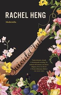 Rachel Heng: 'Suicide Club'