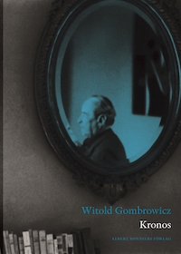 Witold Gombrowicz: 'Kronos'