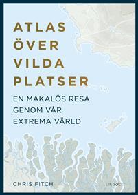 Chris Fitch: 'Atlas över vilda platser'