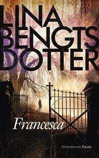 Lina Bengtsdotter: 'Francesca'