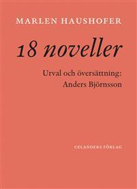 Marlen Haushofer: '18 noveller'