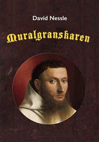 David Nessle: 'Muralgranskaren'