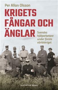 Per Allan Olsson: 'Krigets fångar och änglar'