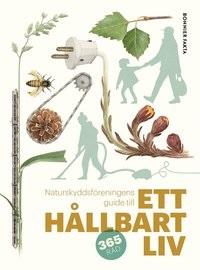 Johanna Stål: 'Naturskyddsföreningens guide till ett hållbart liv'