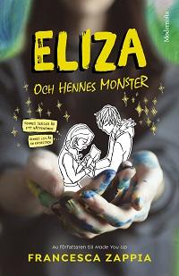 : Eliza och hennes monster