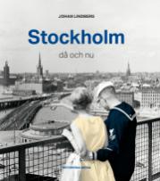 Johan Lindberg: 'Stockholm då och nu'