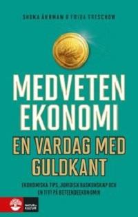 Shoka Åhrman och Frida Treschow: 'Medveten ekonomi'