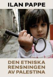 Ilan Pappe: 'Den etniska rensningen av Palestina'