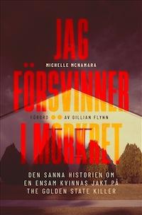 Michelle McNamara: 'Jag försvinner i mörkret'